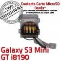 Samsung Galaxy S3 GT-i8190 SD Carte Read Contact Doré GT ORIGINAL i8190 Nappe Connecteur Qualité Memoire Mini Lecteur Connector Micro-SD