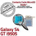 Samsung Galaxy S4 GT i9505 S Connecteur Contacts Micro-SD Carte Dorés Reader Memoire Qualité ORIGINAL Connector Nappe Lecteur SIM